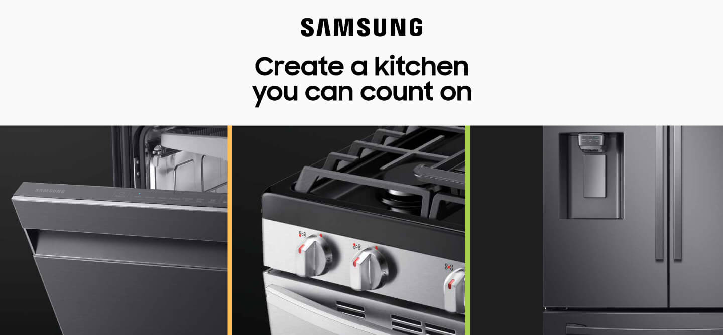 Samsung - Create a Kitchen You Can Count On